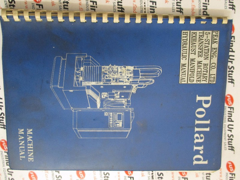 Pollard 5-Station Rotary Transfer Machine Manual